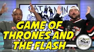 GAME OF THRONES & THE FLASH - FAT MAN ON BATMAN 050
