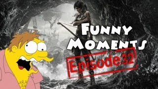 Funny Moments Episode 32: Tomb Raider