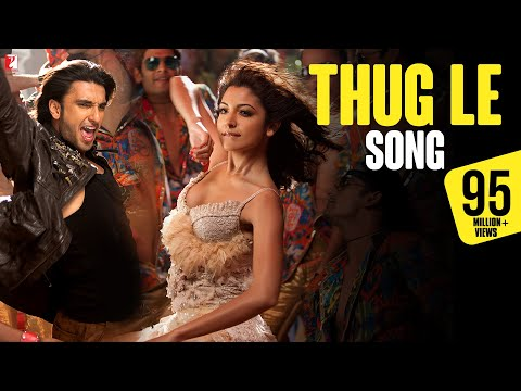 Thug Le - Song - Ladies Vs Ricky Bahl - Ranveer Singh | Anushka Sharma video