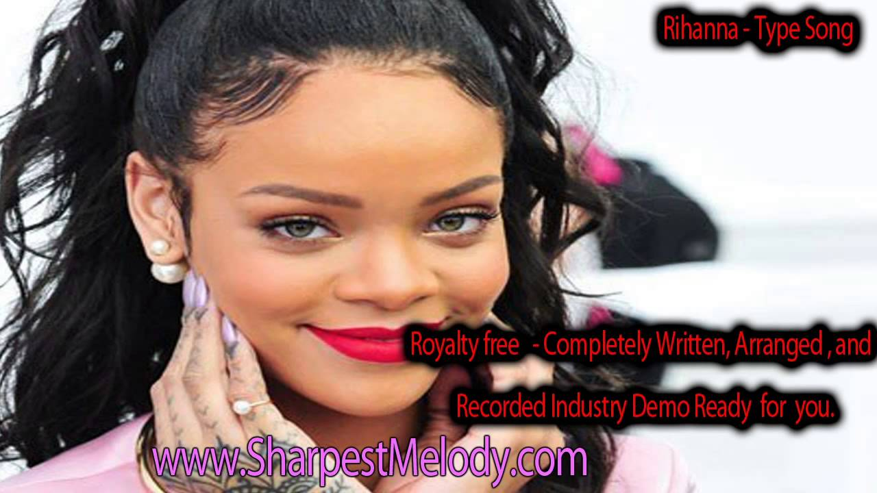 Rihanna what im on 2014 2015 unreleased demo songwriting type