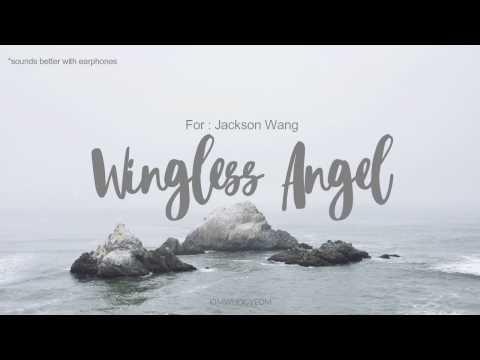 For Jackson Wang: Wingless Angel [Original]