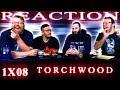 Torchwood 1x8 REACTION!!