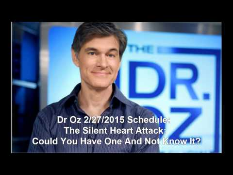 Dr Oz 227 Schedule: The Silent Heart Attack: Could You Have One And Not Know It?