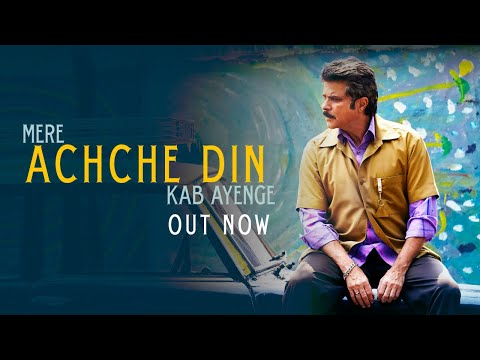 Achche Din Video Song - Fanney Khan