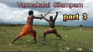 Varma kalai  Silampam training part 3 SGopalakrish