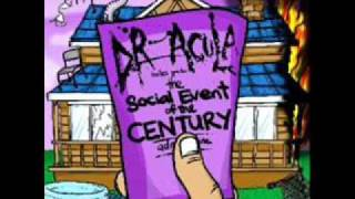 Watch Dr Acula welcome To The Social Event Of The Century video