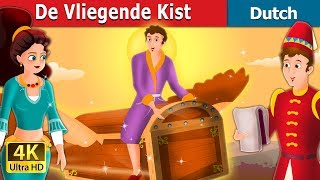 De Vliegende Kist | The Flying Trunk Story in Dutch | Dutch Fairy Tales