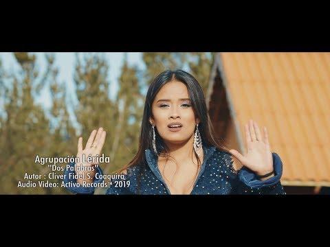 Agrupación Lérida - Dos palabras | Activo Records™2019