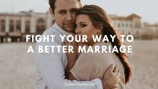 1309 Fight Your Way to a Better Marriage
