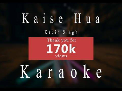 Download Lagu  Kaise Hua | Kabir Singh | Karaoke Mp3 Free