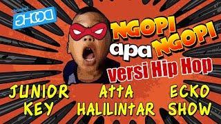 JUNIOR KEY x ECKO SHOW x ATTA HALILINTAR - Ngopi Apa Ngopi [Prod. by JATAN & POPOBEAT]