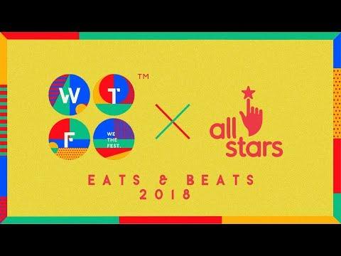 Event : EATS & BEATS   WE THE FEST 2018 x ALLSTARS #2