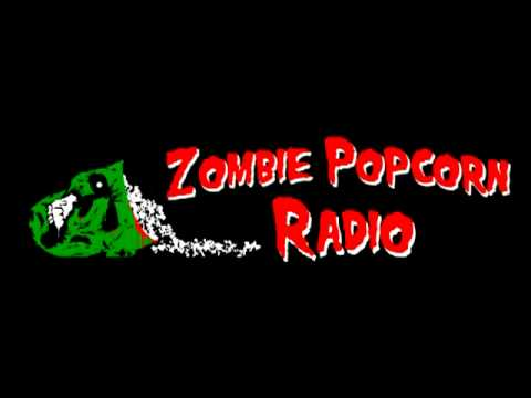 Zombie Popcorn Radio - The Broken
