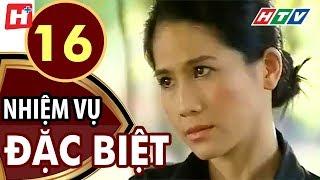 Nhiệm Vụ Đặc Biệt - Tập 16 | HTV Films Tình Cảm Việt Nam Hay Nhất 2019
