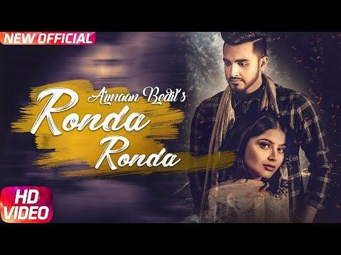 Ronda Ronda (Full Video) | Armaan Bedil | Veet Baljit | Western Penduz | Latest Punjabi Song 2018
