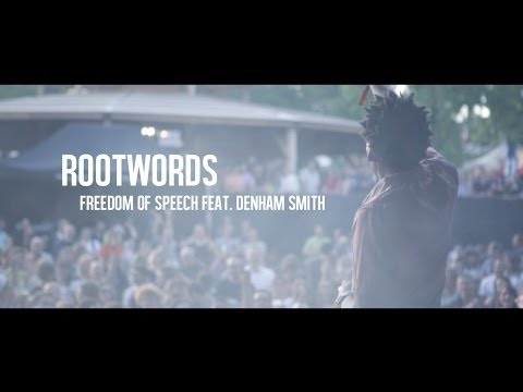 Rootwords – Freedom of Speech feat. Denham Smith (Official Music Video)