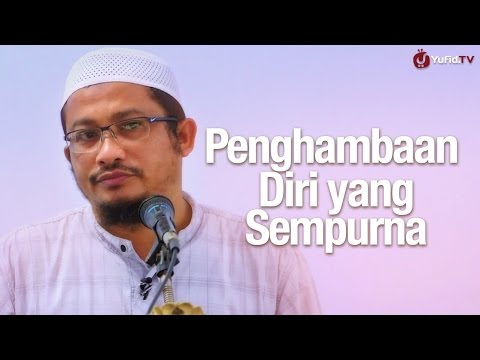 Khutbah Jum'at: Penghambaan Diri Yang Sempurna - Ustadz Abdullah Taslim, MA.