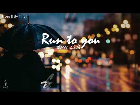   Lyrics+Sub Run To You - Lasse Lindh    OST Angel Eyes    By Tiny  