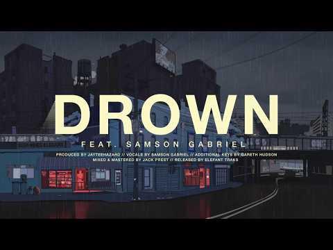 Drown [feat. Samson Gabriel]