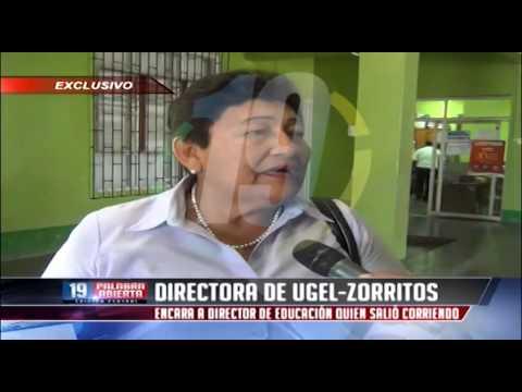 Directora de Ugel Zorritos encara a Director de Educación quien salió corriendo [26-08-2014]