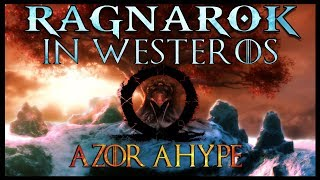 Ragnarok in Westeros | Game of Thrones Season 8 End Game Theory