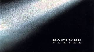 Watch Rapture about Leaving video