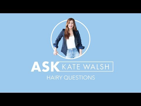 Hairy Questions with Kate Walsh