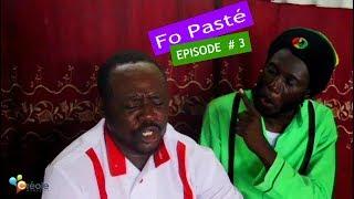 """Malpougra et Anpami  """" Fo Paste """" Episode # 3 """" ( Béw 2kbes )"""