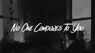 Jack & Jack - No One Compares To You (Lyrics)