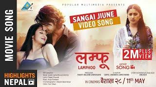 Sangai Jiune  New Nepali Movie LAMPHOO Video Song