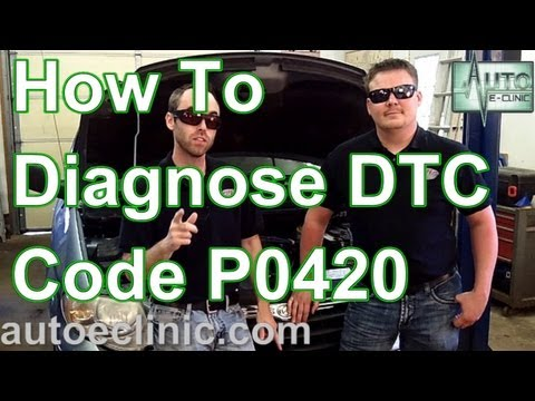 How To Diagnose A Check Engine Light : Code P0420  Catalyst (Bank 1)