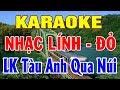Karaoke Nhạc Sống | LK Nhạc Cách Mạng - Nhạc Đỏ 30/4/2018 Cực Hay | Lk Tàu Anh Qua Núi | Trọng Hiếu