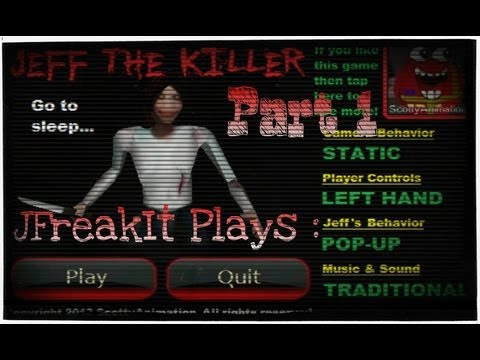 Jeff The Killer (Android) - Part 1