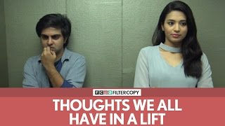 FilterCopy   Thoughts We All Have In A Lift or An Elevator   Ft. Akash Deep Arora