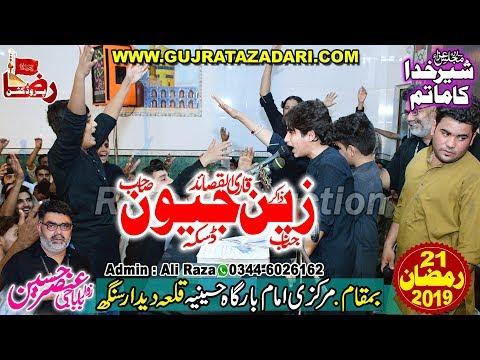 Zakir Zain Abbas Jeevan | 21 Ramzan 2019 | Qila Didar Singh | Raza Production