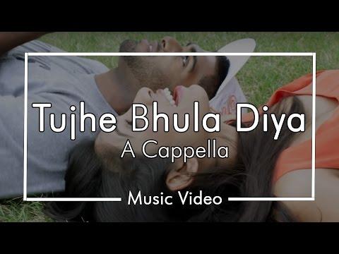 Tujhe Bhula Diya - Anjaana Anjaani - Cover By Chai-town A Cappella video