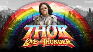 MCU Phase 4 | Thor : Love and Thunder Goes Full SJW