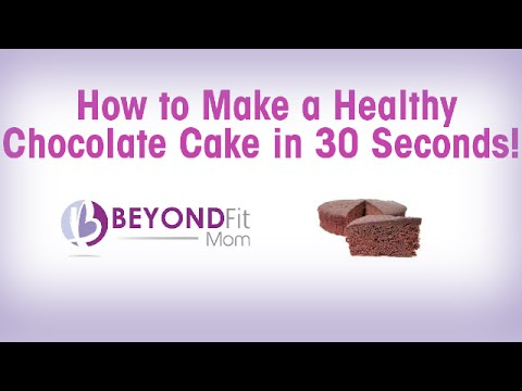 How to Make a Healthy Chocolate Cake in 30 Seconds!