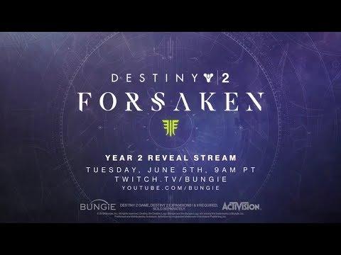 Destiny 2 - The Forsaken Reveal Stream (Year 2) thumbnail