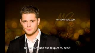 Michael Buble Video - You'll Never Find Another Love - Michael Bublé (Subtítulos en español - Spanish Subtitles)