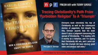 Video: Christianity's Path from 'Forbidden' to 'Triumph' - Bart Ehrman