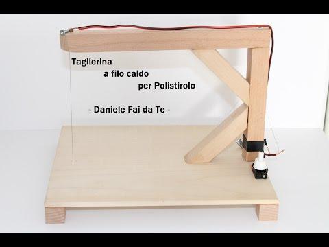 Taglierina per Polistirolo - Fai da Te