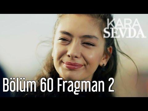 Kara Sevda 60. Bölüm 2. Fragman