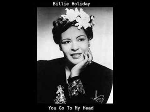 Billie Holiday - You Go To My Head Video