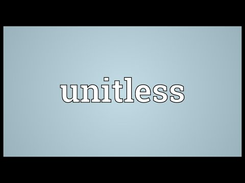 Header of Unitless