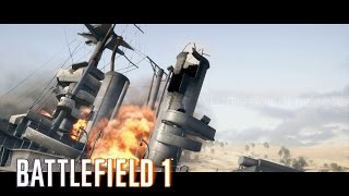 Battlefield 1 - Multiplayer: Operations - Oil of Empires - Destroying the Dreadnought