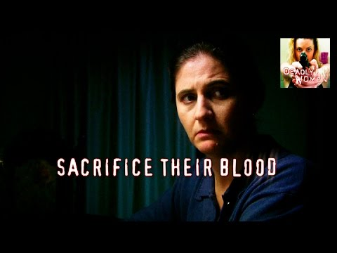 DEADLY WOMEN | Sacrifice Their Blood | S5E10
