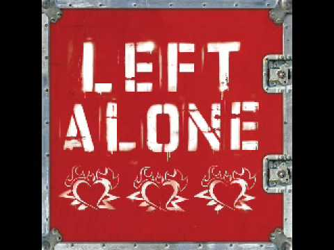 Left Alone - Porcelain