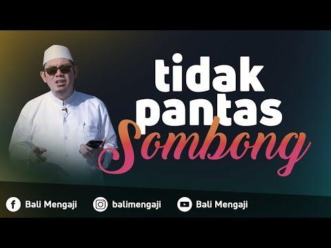 Video Singkat: Tidak Pantas Sombong - Ustadz Ahmad Zainuddin Al Banjary, Lc