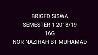 BRIGED SISWA SEMESTER 1 2018/19 16G